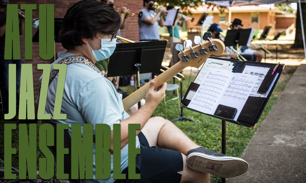 """""""ATU Jazz Ensemble"""" graphic. Michael Barker plays bass guitar outside of the Witherspoon Building on the ATU Campus."""